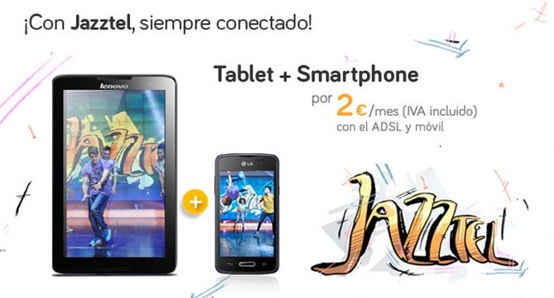 Jazztel lanza una nueva oferta de tablet y smartphone a 2 euros