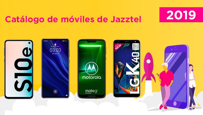 Catálogo de móviles Jazztel 2019